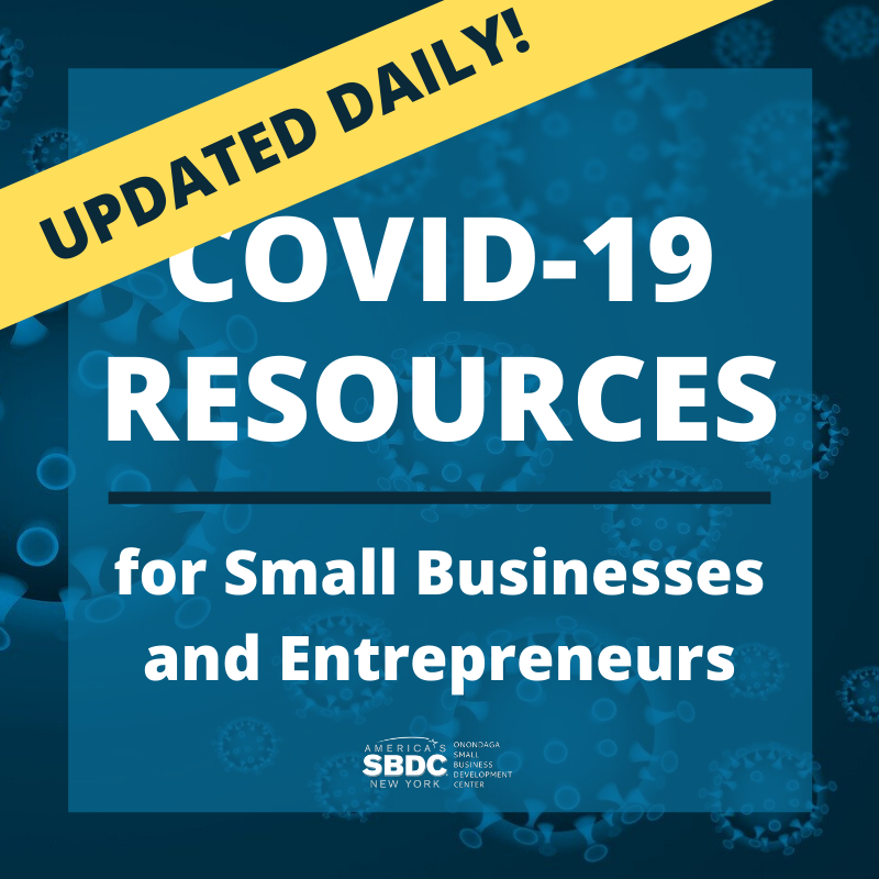 COVID-19 Resources for Small Businesses and Entrepreneurs - UPDATED DAILY